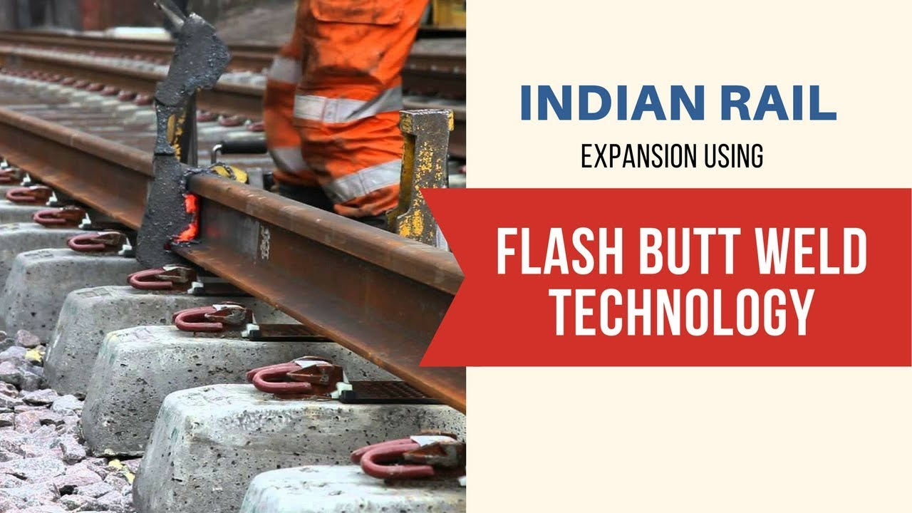 Flash Butt Weld L Indian Railway L Track Welding L Welding