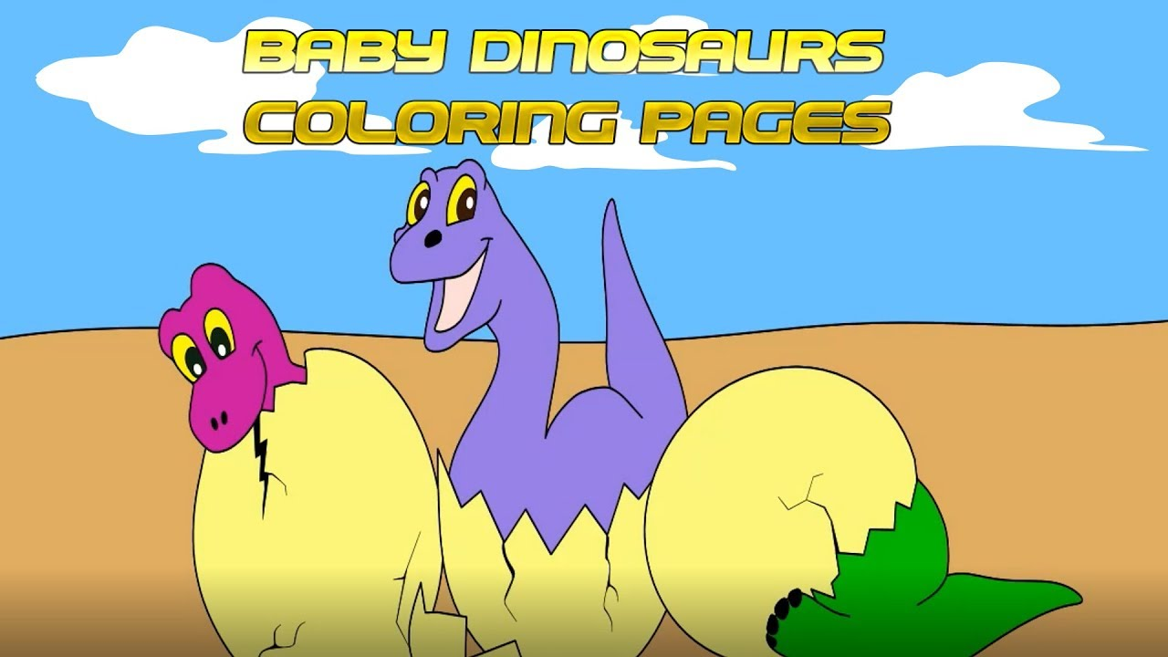 Baby Dinosaurs Coloring Pages - Hatching Dinosaur Eggs - Colors for ...
