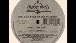 Mr A.L.I. feat Carla Prather - Cast Your Spell