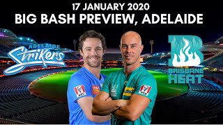 Big Bash 2020 Adelaide Strikers vs Brisbane Heat Preview - 17 January 2020 | Adelaide