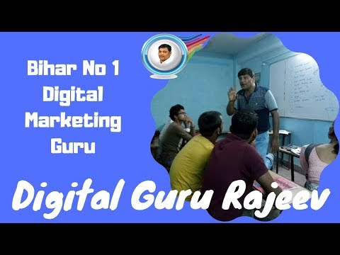Digital Marketing Course in Patna By DigitalGuruRajeev