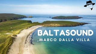 Marco Dalla Villa - Baltasound (Official Music Video)