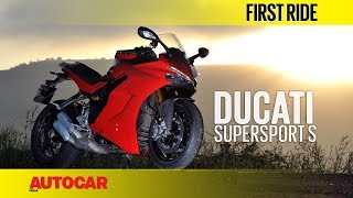 Ducati SuperSport S | First Ride | Autocar India