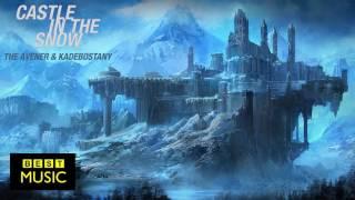 The Avener & Kadebostany - Castle In The Snow
