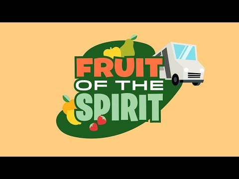 Fruit Of The Spirit | Early Childhood Lesson 1