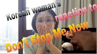 Korean woman's reaction to Queen's Don't Stop Me Now