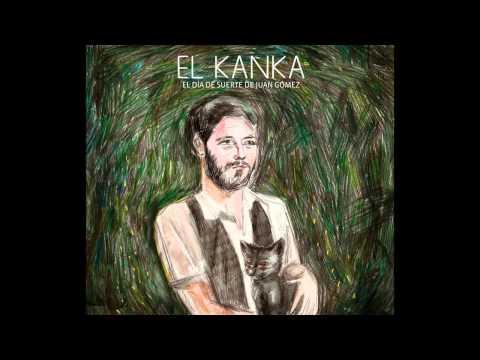 El Kanka. No jodan la marrana
