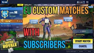 🔴Fortnite Custom Matchmaking With Subscribers EU Servers Come Join Us!🔥 💎Gifted Skin For Win