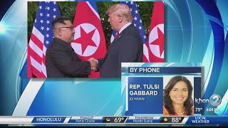 Rep. Tulsi Gabbard reacts to historic summit between U.S. and North Korea