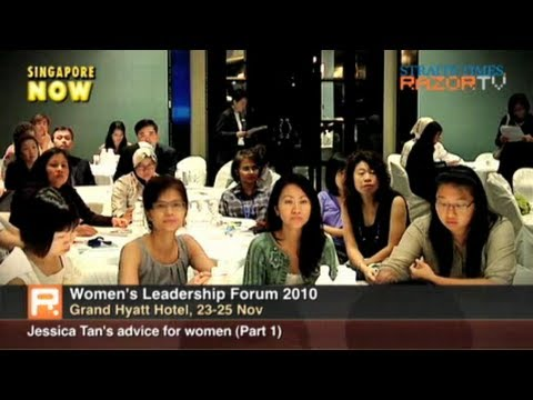 Jessica Tan's advice for women (Part 1)