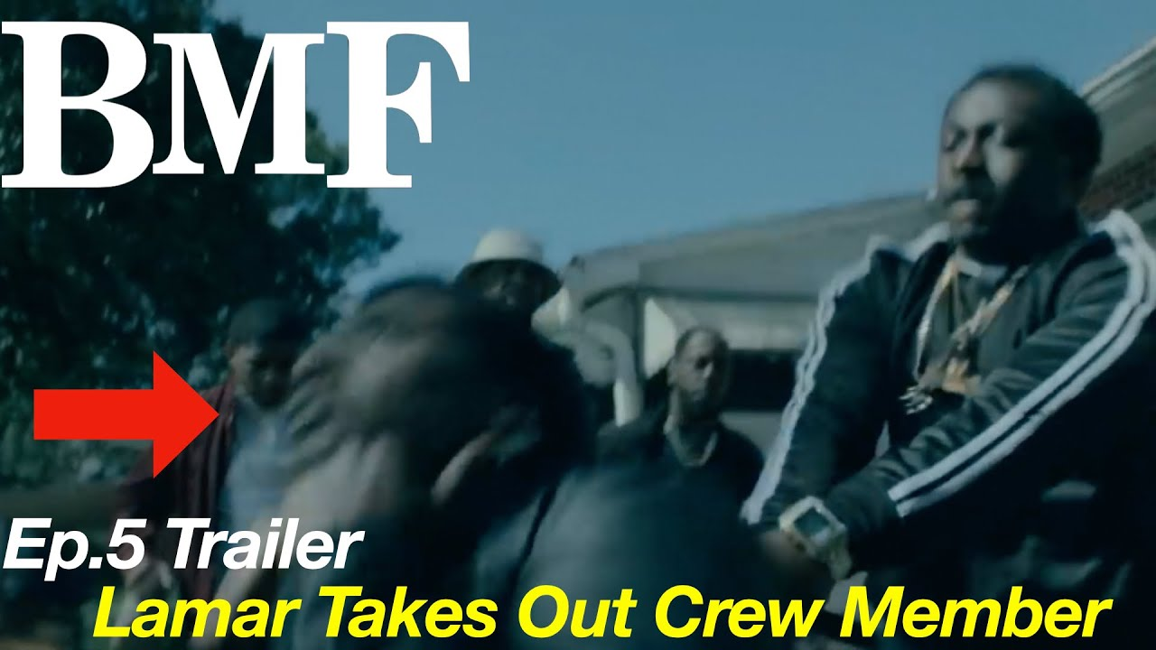 Download Bmf Episode 5 Trailer - Lamar Dropping The Hammer On His Crew And Meech - BMF Ep.5 Trailer Review