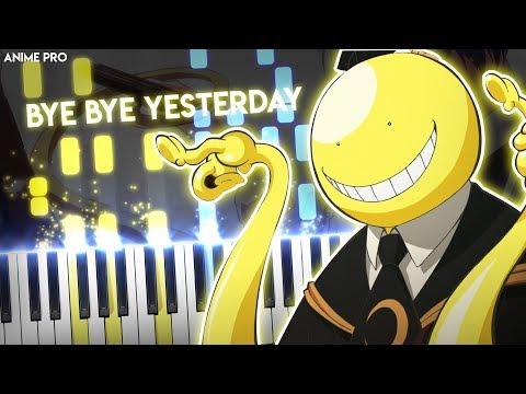 Bye Bye Yesterday - Ansatsu Kyoushitsu/Assassination Classroom Season 2 OP2   Piano