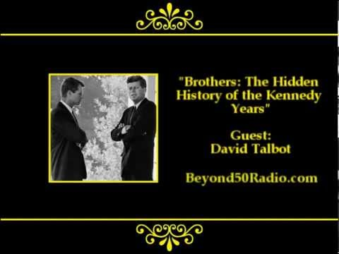 Brothers:The Hidden History of the Kennedy Years