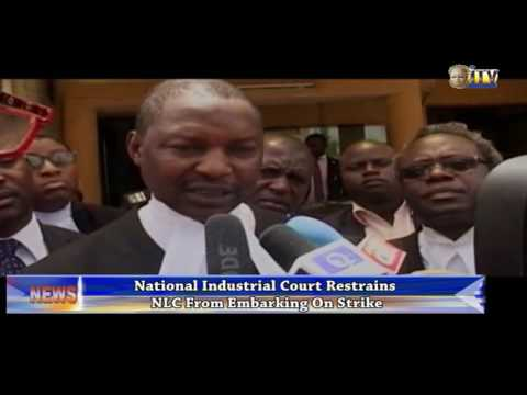 National Industrial Court Restrains NLC From Embarking On Nationwide Strike
