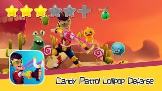 Candy Patrol: Lollipop Defense - Walkthrough Stimulating Mission Recommend index three stars