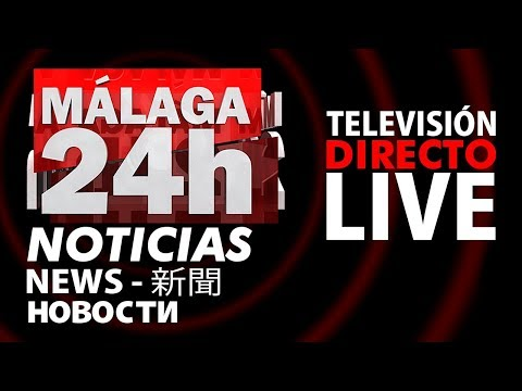 Directo de Málaga 24 horas   canal televisión español TV en vivo noticias de hoy live breaking news