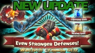 Clash of Clans: NEW Update Highlights - Level 12 Cannon and  Level 11 Walls + More!!!!
