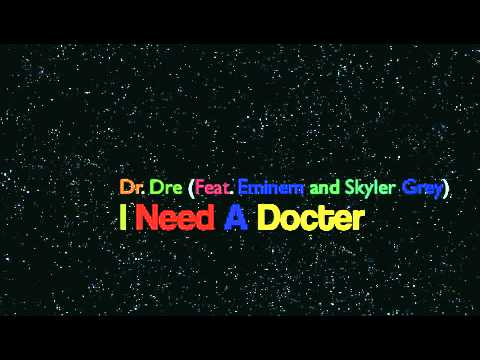 Dr. Dre (Feat. Eminem And Skyler Grey) - I Need A Doctor (Music Only) [Lyrics In The Description]