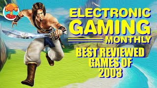 Electronic Gaming Monthly's Best Reviewed Games of 2003 - Defunct Games