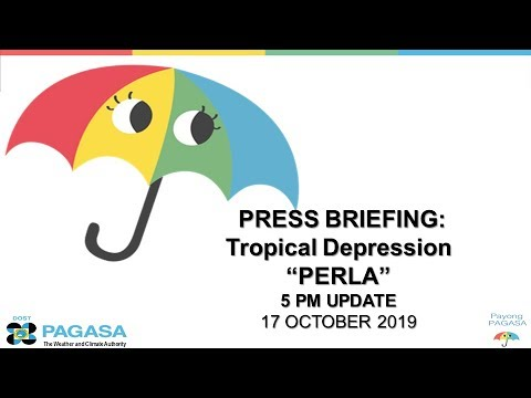 "press-briefing:-tropical-depression-""perla""-update-thursday-5pm,-october-17-,-2019"