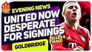 Thiago and Telles Next For United? MUFC Transfer News
