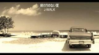 JAYWALK - 終わりのない夏