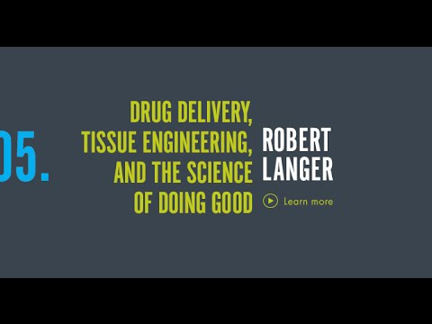 Scientists You Must Know: Robert Langer