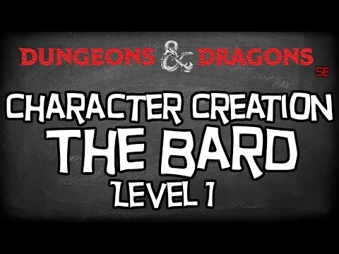 "Dungeons & Dragons 5e Tutorial ""How To Create a Bard Character Level 1"""