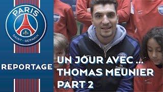 UN JOUR AVEC ... THOMAS MEUNIER Part 2 (English subtitles)