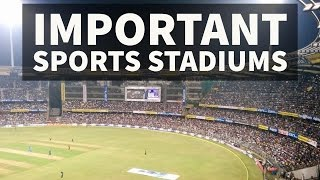 Important Sports Stadiums of India - General Knowledge