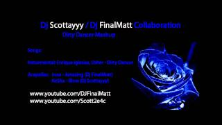 Enrique Iglesias, Usher - Dirty Dancer Remix / Mashup - Dj Scottayyy Dj FinalMatt Collaboration