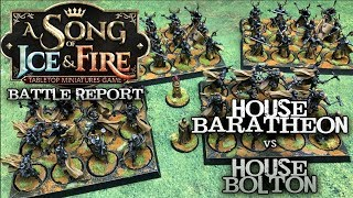 A Song of Ice and Fire Battle Report - Ep 27 - House Baratheon vs. House Bolton