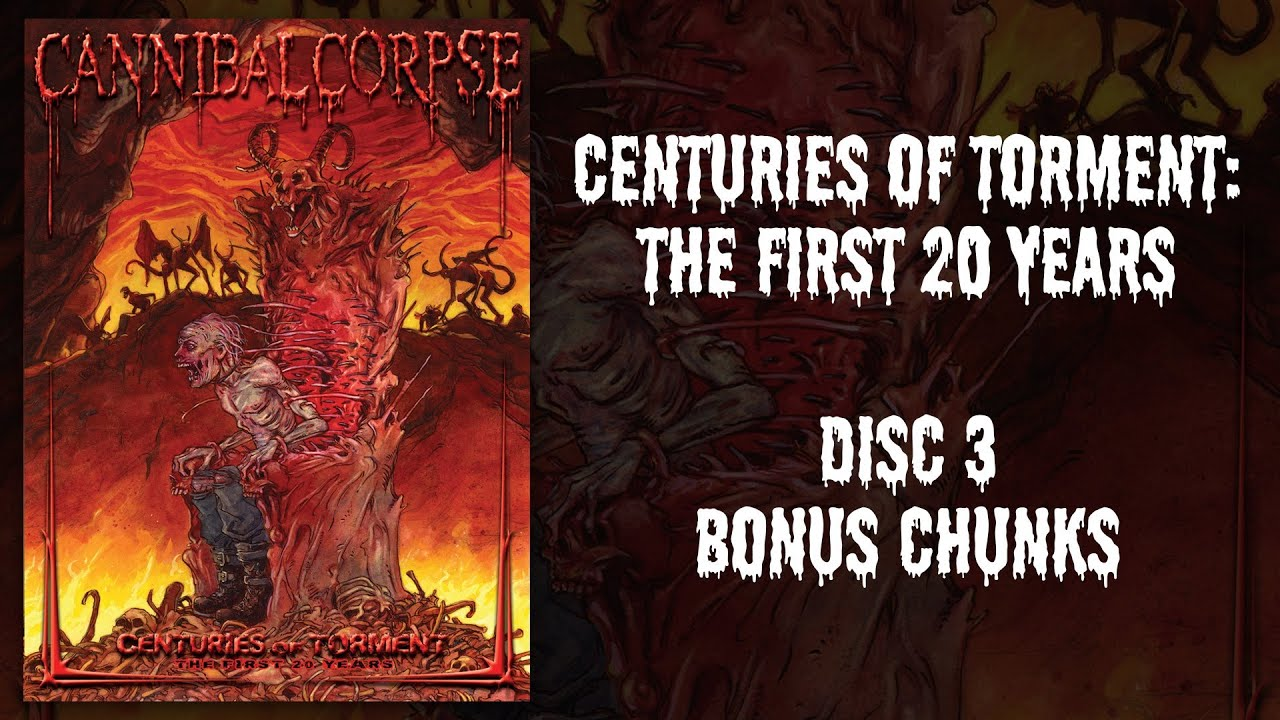 "Cannibal Corpse ""Centuries of Torment"" DVD 3 — Bonus Chunks (OFFICIAL)"