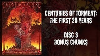 Cannibal Corpse – Centuries of Torment – DVD 3 – Bonus Chunks (OFFICIAL)