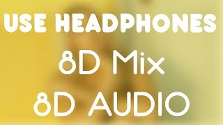 Best of 8D Audio (Mix) – 2019 Popular Songs