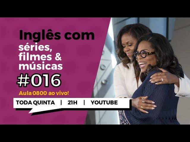 Inglês com a entrevista: Oprah & Michelle Obama