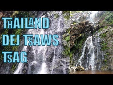 Hmong Travel to Thailand dej tsaws tsag khlong lan