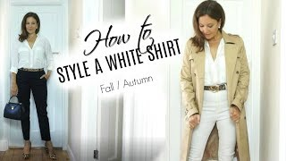 How to Style a White Shirt in Fall and Autumn | Fashion Over 40