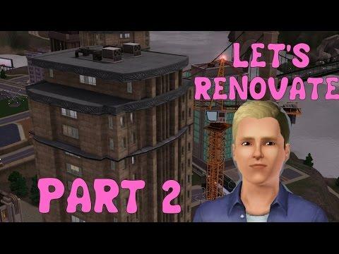 Sims 3 Let's Renovate | Crescent Bay Plaza Bridgeport | Part 2