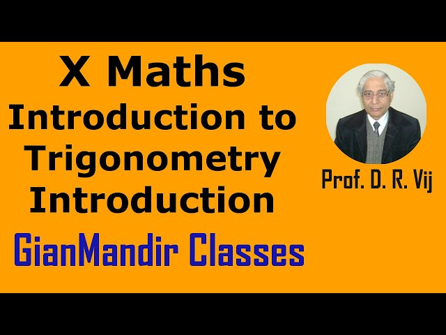 X Maths | Introduction to Trigonometry | Introduction by Preeti Ma'am