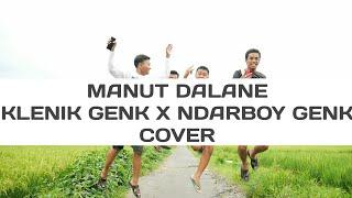 Cover Manut Dalane - Klenik Genk Ft. Ndarboy Genk