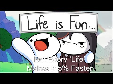 Life is Fun, But Every 'Life' Makes It 5% Faster