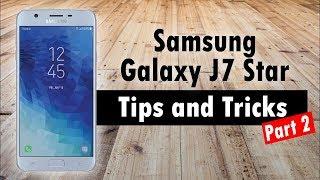 Samsung Galaxy J7 Star Tips and Tricks (Part 2)