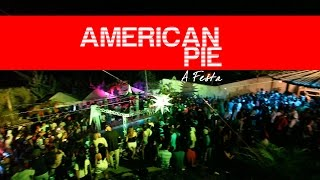 American Pie - A Festa (Part. DJ BÁBA e MC GW)
