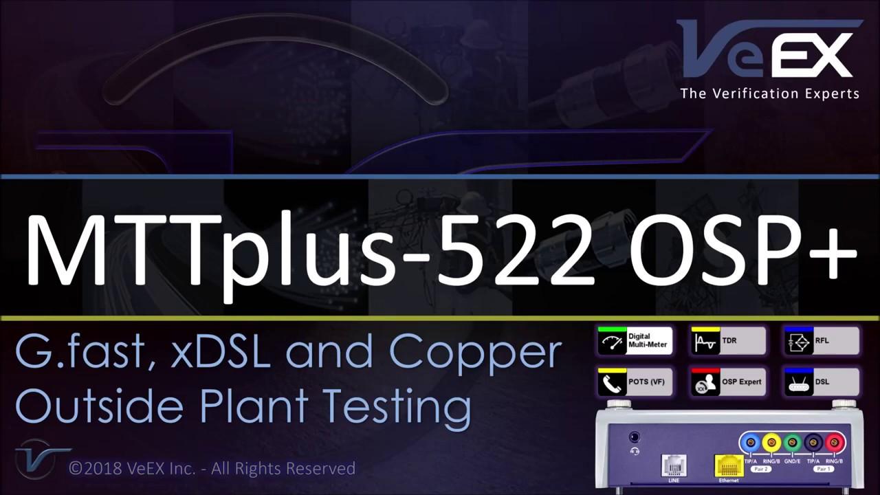MTTplus-522 OSP+ Expert Test Module Introduction