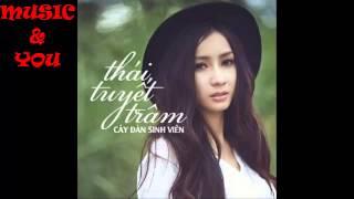 Thái Tuyết Trâm - Cây Đàn Sinh Viên [ Audio ]