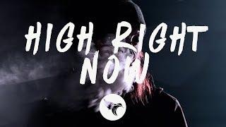 Tyla Yaweh - High Right Now (Lyrics)