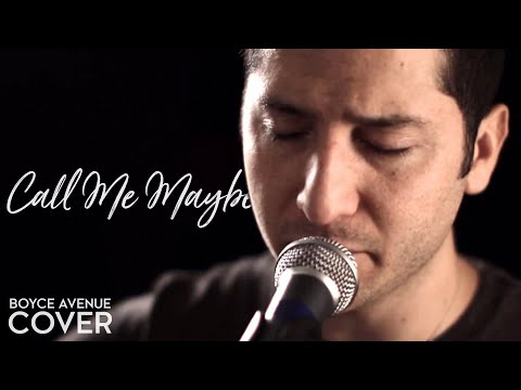 Call Me Maybe - Carly Rae Jepsen (Boyce Avenue acoustic cover) on Spotify & Apple