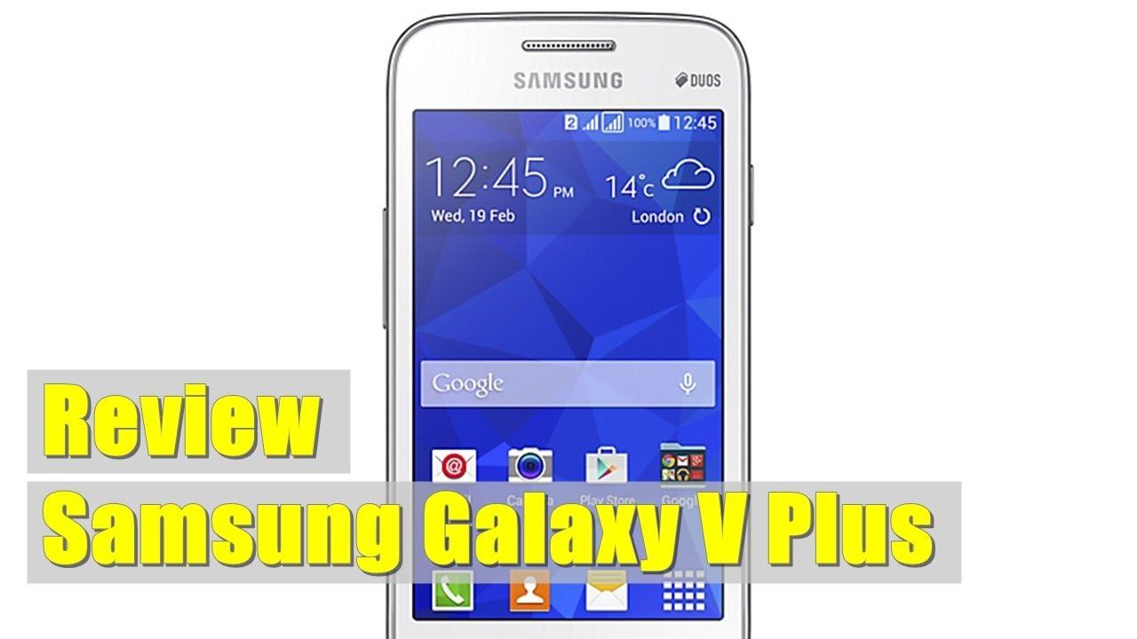 Samsung Galaxy V Plus Review Spesifikasi Kelebihan Dan Kekurangan