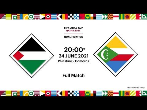 Palestine v Comoros   FIFA Arab Cup 2021 Qualifier   Full Match
